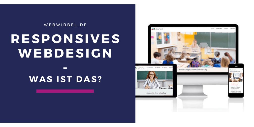 Responsives Webdesign - was ist das?