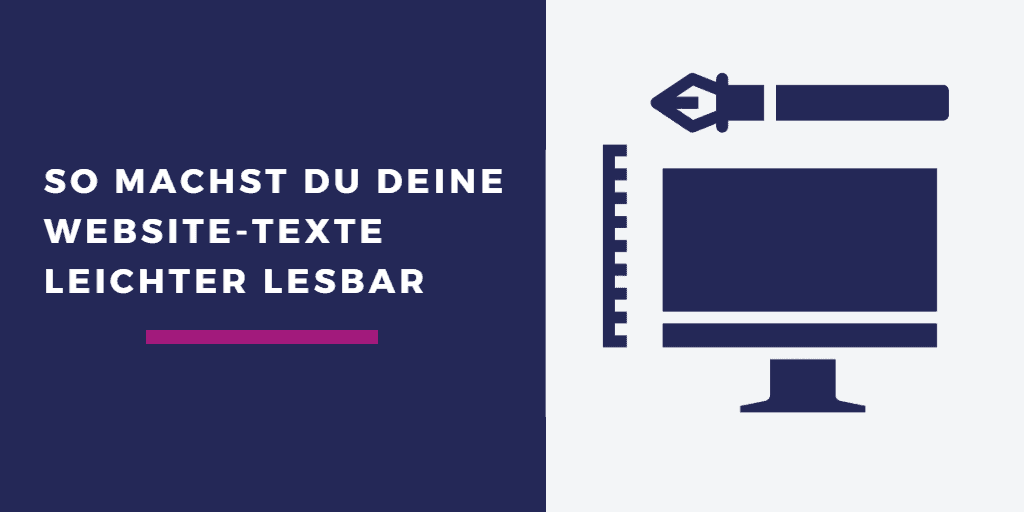 Webtexte leichter lesbar machen